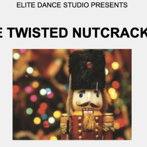Twisted Nutcracker 2019 (Online delivery)